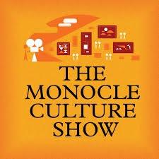 The Monocle Culture Show