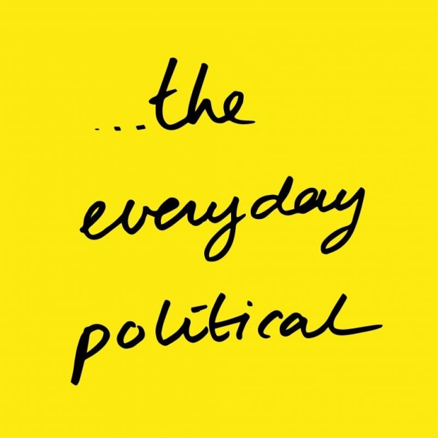 THE EVERYDAY POLITICAL