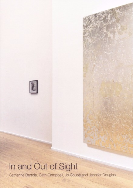 In and Out of Sight: Catherine Bertola, Cath Campbell, Jo Coupe and Jennifer Douglas