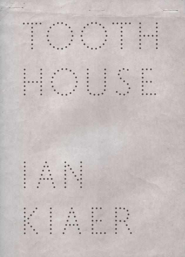 Ian Kiaer, Tooth House