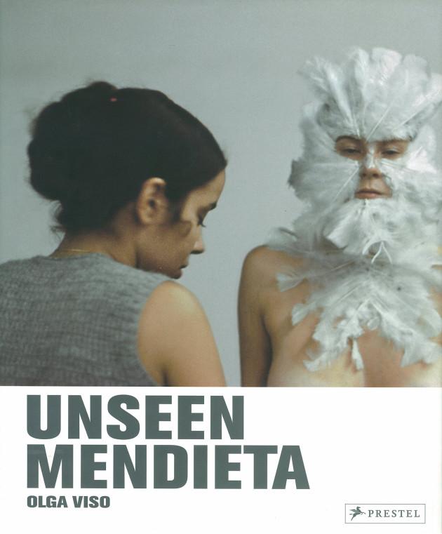 Ana Mendieta Unseen Mendieta
