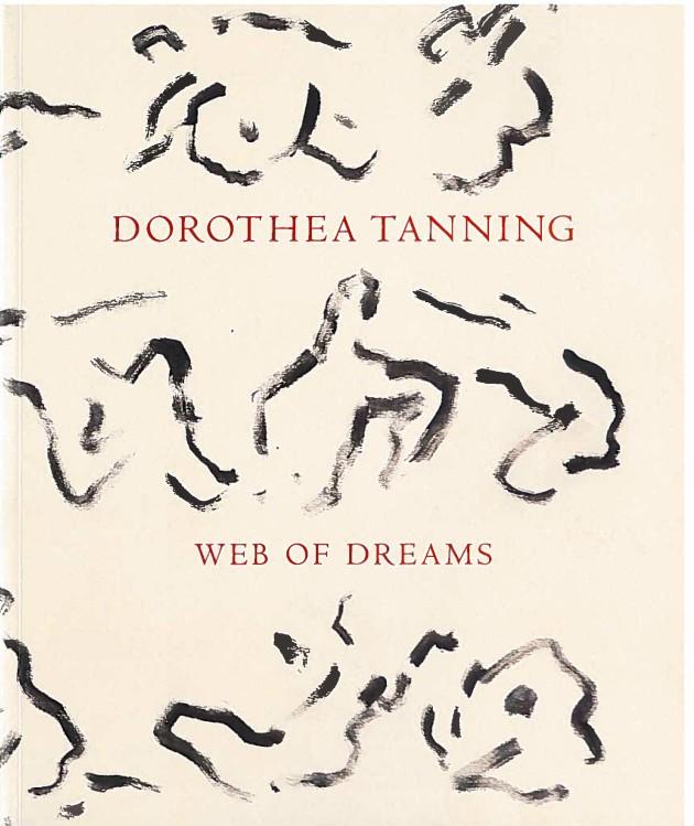 Dorothea Tanning Web of Dreams