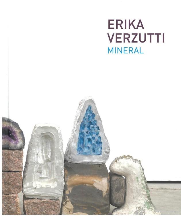 Erika Verzutti Mineral