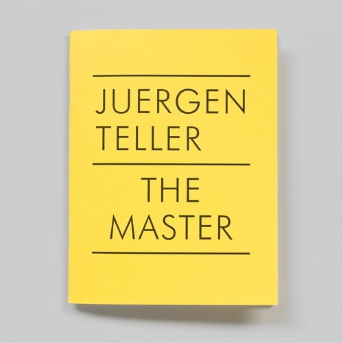 Juergen Teller The Master IV: Nobuyoshi Araki, William Eggleston, Boris Mikhailov, Charlotte Rampling