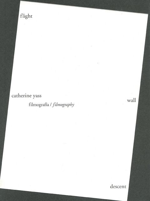 Catherine Yass, Filmografia/Filmography