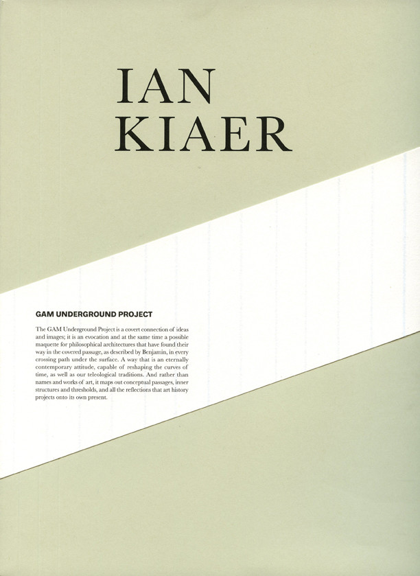 Ian Kiaer, WHAT WHERE: The GAM Underground Project