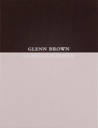 Glenn Brown / Rebecca Warren