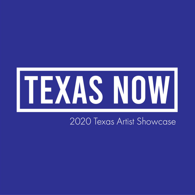 Texas Now, 2020 Texas Artist Showcase