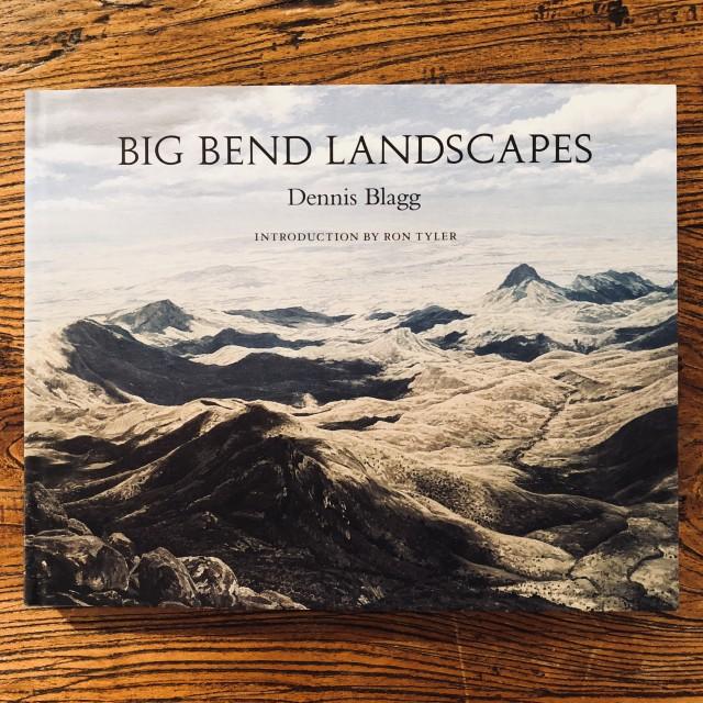 Big Bend Landscapes, Dennis Blagg