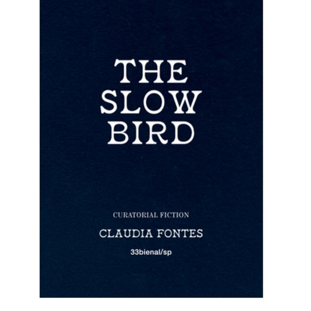 The Slow Bird , Claudia Fontes