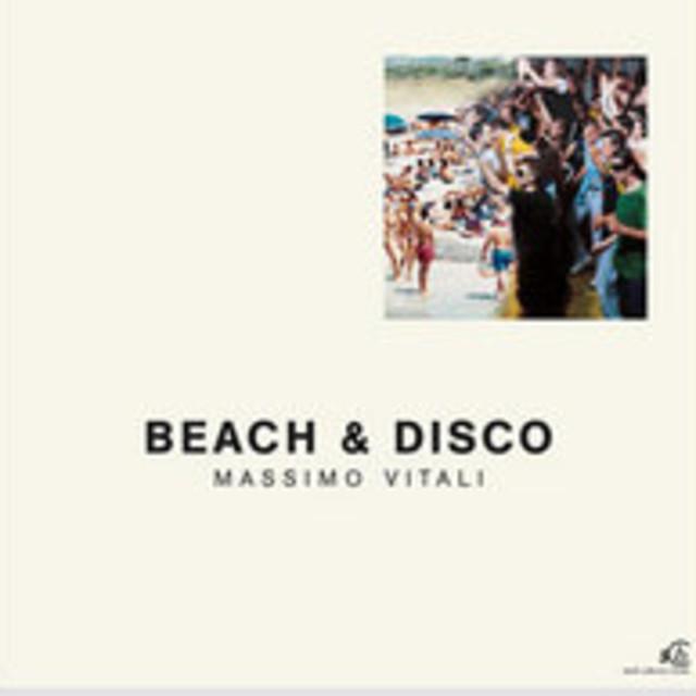 Massimo Vitali Beach & Disco