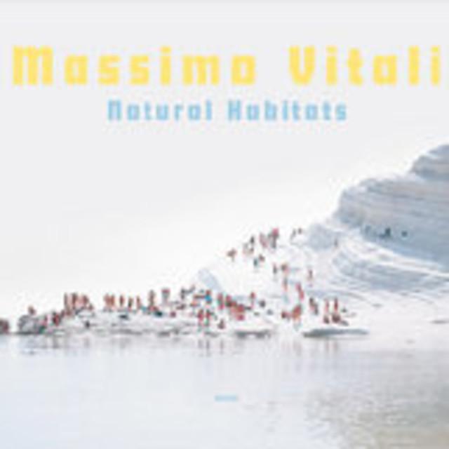Massimo Vitali Natural Habitats