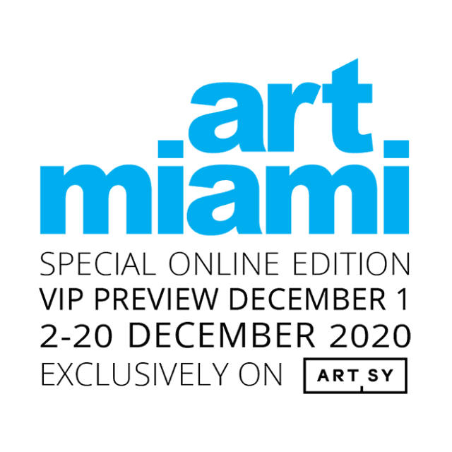 Art Miami Special Online Edition VIP Preview December 1, 2-20 December 2020 Exclusively on Artsy
