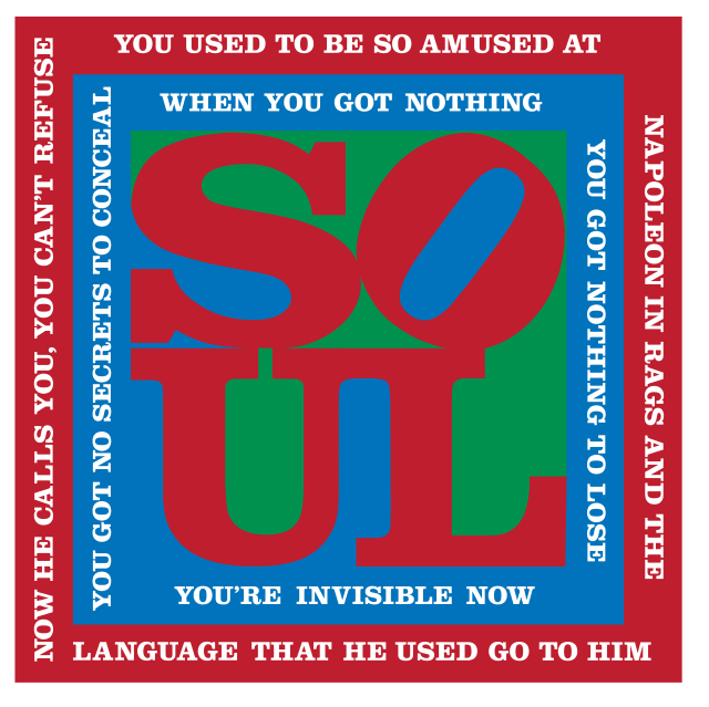ROBERT INDIANA, You Can't Refuse (Bob Dylan Suite), 2016, Silkscreen on triple-primed canvas, 30 x 30 x 2 inches (76.2 x 76.2 x 5.1 cm), Edition of VII