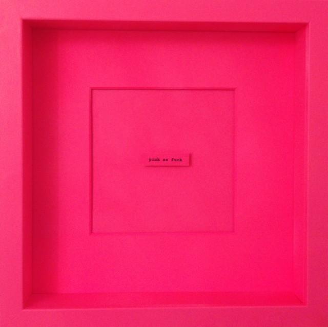 Rachel Stubbings  Pink as fuck, 2019  Acrylic on wood  26 x 26 cm