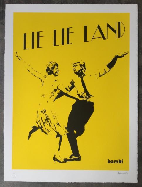 Lie Lie Land (yellow) screenprint, 2017