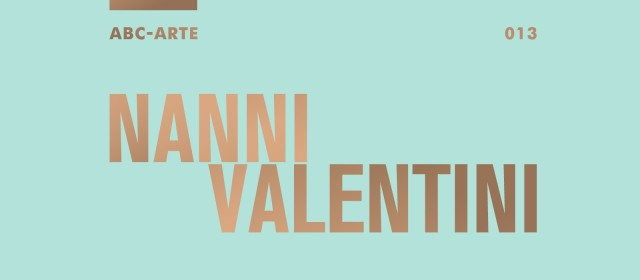 Nanni Valentini | The interspace between the visible and the tactile, Anthological exhibition dedicated to Nanni Valentini