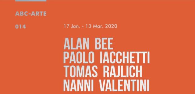 Where the unmeasurable meets the measurable. Alan Bee, Paolo Iacchetti, Tomas Rajlich, Nanni Valentini, Group show with Alan Bee, Paolo...