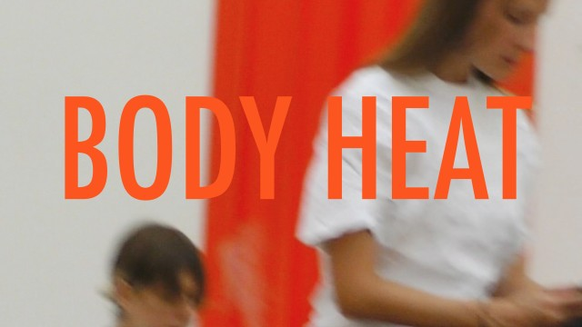 YGRG154: Body Heat, Dorota Gawęda and Eglė Kulbokaitė