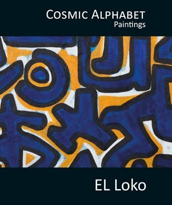 EL Loko , Cosmic Alphabet