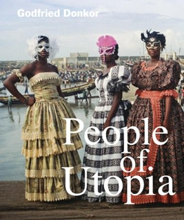 Godfried Donkor PEOPLE OF UTOPIA