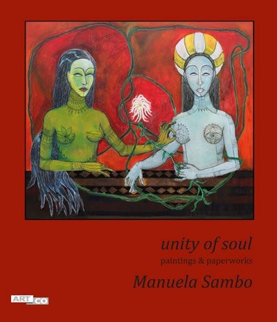 Manuela Sambo UNITY OF SOUL - paintings & paperworks