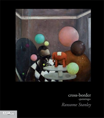 Ransome Stanley, cross-border I - paintings