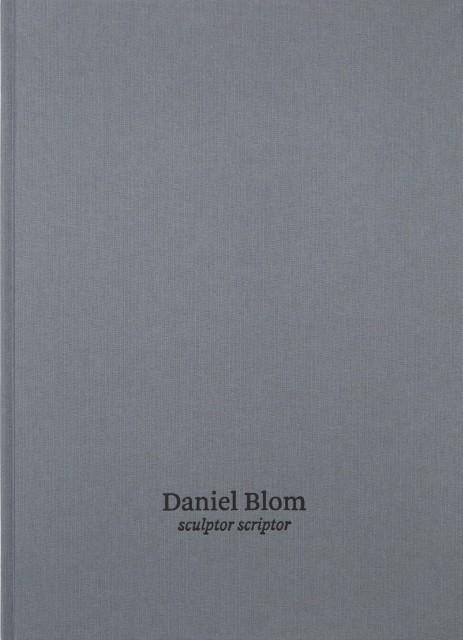 Daniel Blom sculptor / scriptor