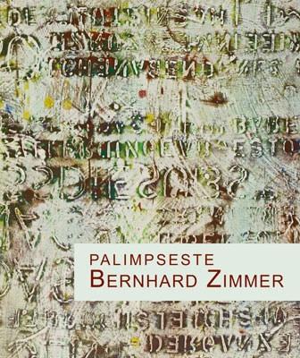 Bernhard Zimmer, PALIMPSESTE