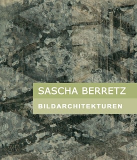 Sascha Berretz, BILDARCHITEKTUREN