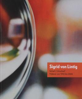Sigrid von Lintig SCHARF-UNSCHARF (sharp-blurry)