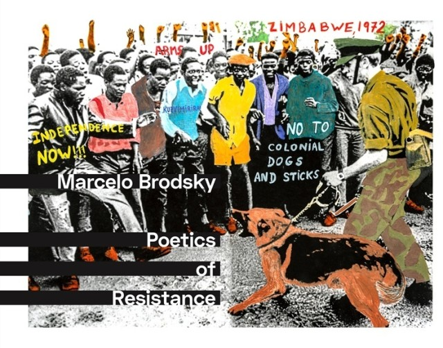 Marcelo Brodsky POETICS OF RESISTANCE, 2019