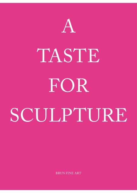 A Taste for Sculpture I