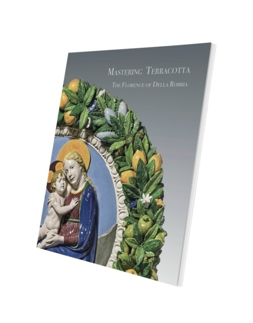 Mastering Terracotta The Florence of Della Robbia