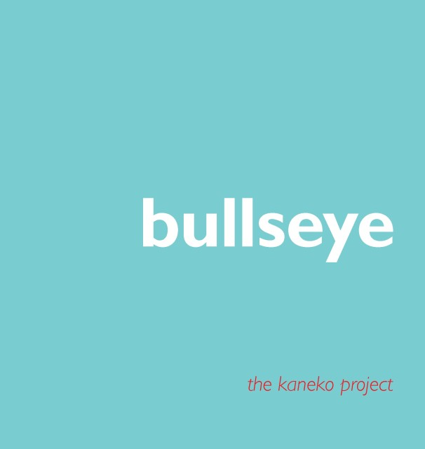 Bullseye: The Kaneko Project