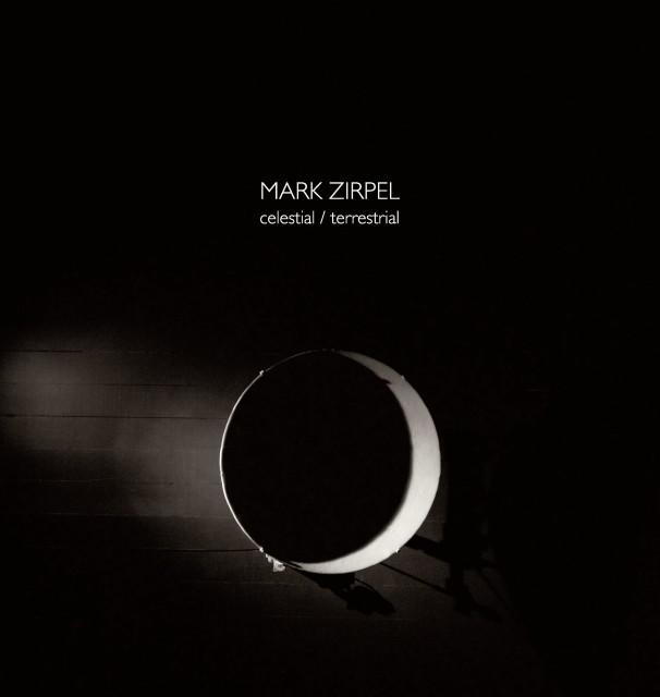 Celestial/Terrestrial, Mark Zirpel