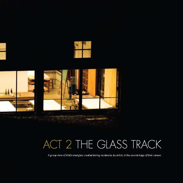Act 2: The Glass Track