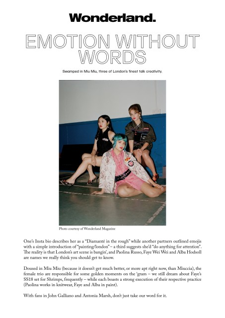 EMOTION WITHOUT WORDS - Swamped in Miu Miu, three of London's finest talk creativity.