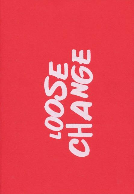 Loose Change Joe Sweeney