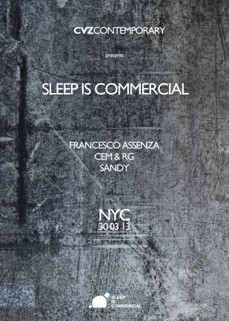 SLEEP IS COMMERCIAL SHOWCASE NY, Francesco Assenza, Sandy, Cem & Rg