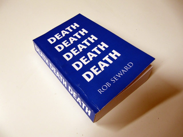 Rob Seward, Four Letter Words & Book Presentation of Death, Death,Death.