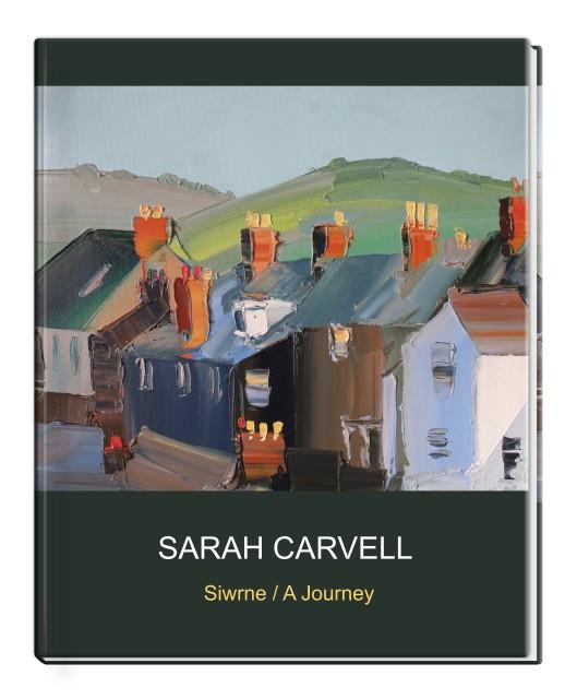 Sarah Carvell Siwrne / A Journey
