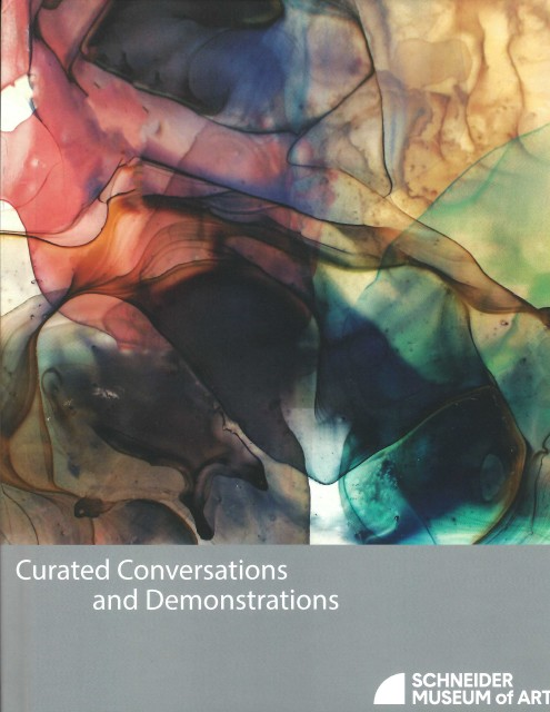 Curated Conversations and Demonstrations, Schneider Museum of Art catalog, features V. Maldonado (2019)