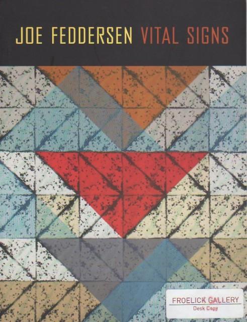 Joe Feddersen: Vital Signs, Vital Signs