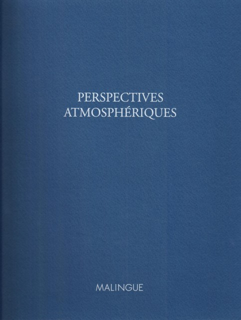 Perspectives atmosphériques. Oeuvres sur papier Catalogue de l'exposition