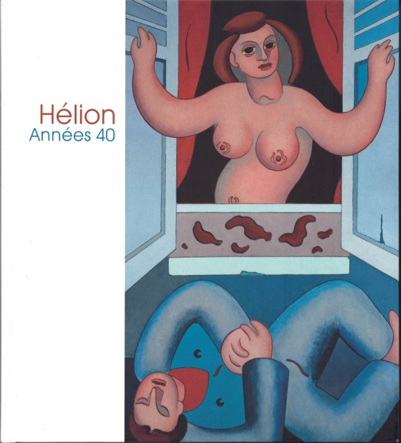 Hélion. The 1940's, Exhibition Catalogue