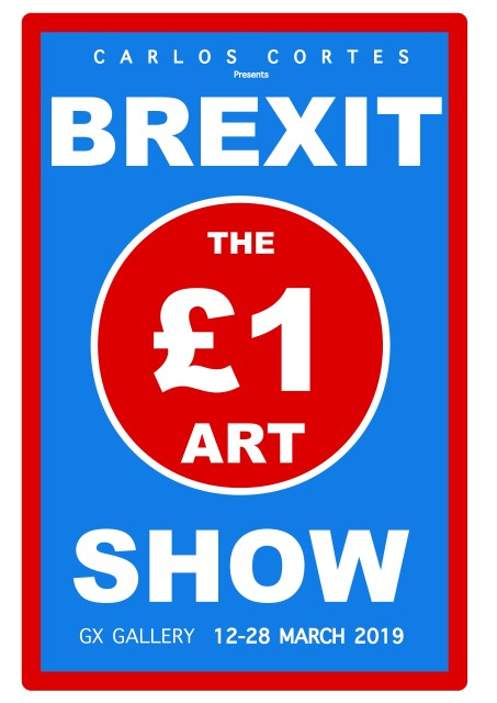 Carlos Cortes, BREXIT, THE £1 ART SHOW