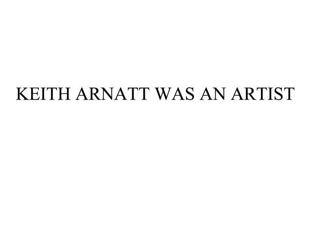 Keith Arnatt was an Artist 2010 10ft x 13.3ft billboard installation