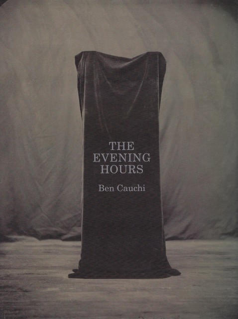 Ben Cauchi: The Evening Hours