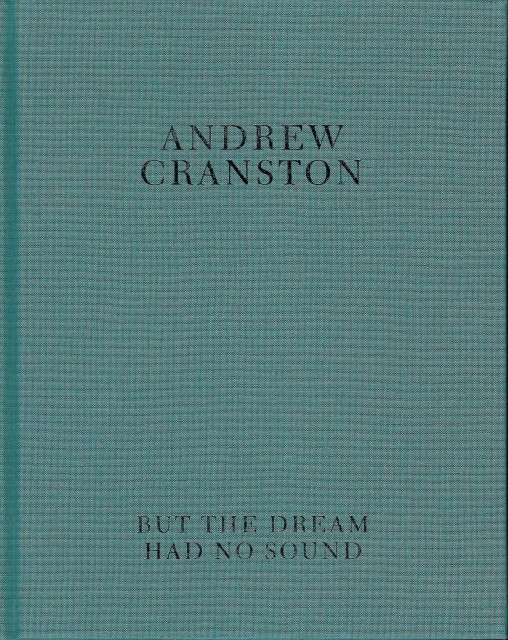 Andrew Cranston: But the dream had no sound